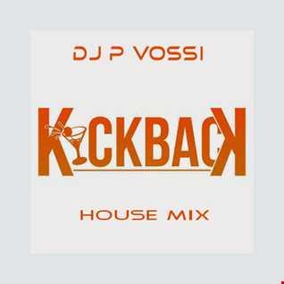 THE KICK BACK   HOUSE MIX