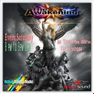 DJ P Vossi   The Awakening Show ep 115