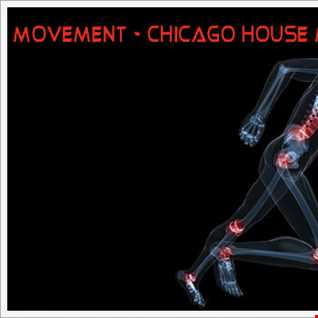 movement -   chicago house mix