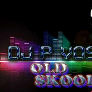 DJ P VOSSI - OLD SKOOL MIX EP 114
