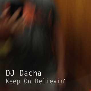DJ Dacha - Keep On Believin - DL116