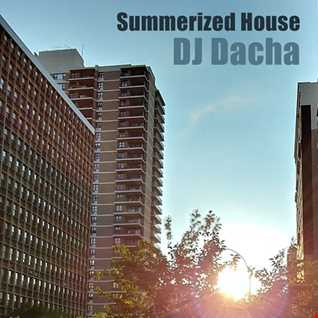 DJ Dacha - Summerized House - DL148