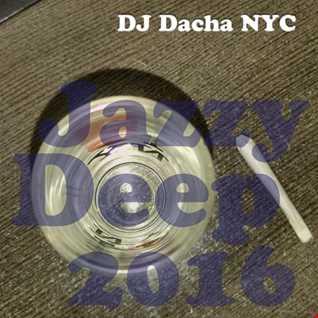 DJ Dacha - Jazzy Deep 2016 - DL132