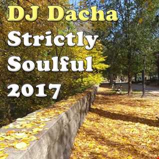 DJ Dacha - Strictly Soulful 2017 - DL152