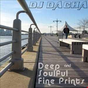DJ Dacha - Deep Soulful Fine Prints 2013
