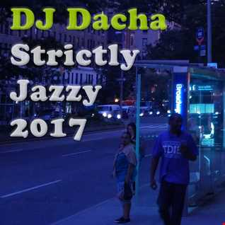 DJ Dacha - Strictly Jazzy 2017 - DL151