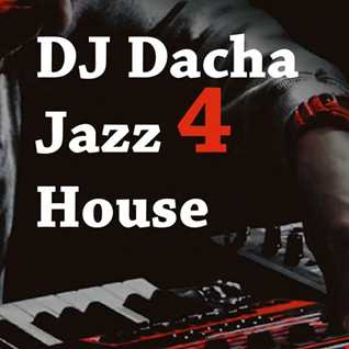 DJ Dacha - Jazz 4 House - DL149