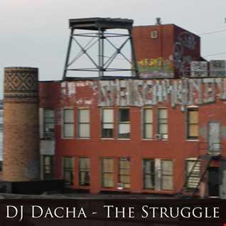 DJ Dacha - The Struggle - DL106