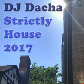 DJ Dacha - Strictly House 2017  - DL150