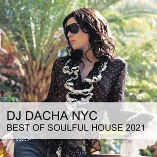 DJ Dacha - Best of Soulful House 2021  - DL181