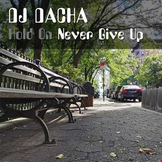 DJ Dacha - Never Give Up 2020 - DL178