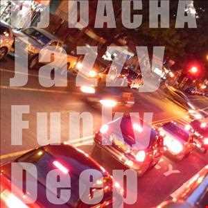 DJ Dacha - JFD (Jazzy Funky Deep) - DL75