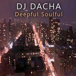 DJ Dacha - Deepful Soulful - DL102