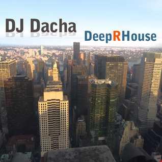 DJ Dacha - Deep R House - DL120