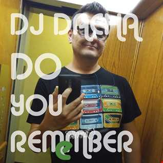 DJ Dacha - Do You Remember - DL128