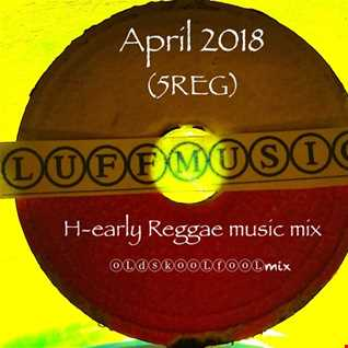 (H) -Early Reggae mixⓞⓁⓓⓢⓚⓞⓞⓁⓕⓞⓞⓁmix (5REG)