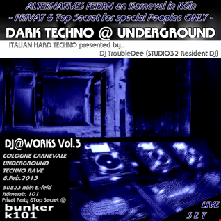DJ@WORKS Vol.3  (Italian Hard Techno DARK TECHNO) Live Set
