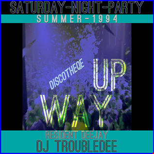 Resident DJ TroubleDee Live Rec. @ Discothek WAYUP Summer Party july 1994 original Live uncut sound