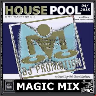 MAGIC MIX 04/2015 (HOUSE POOL DJ Promotion 46 NEW TRACKS 04/2015)