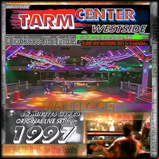 1997 @ Bigroom Discothek TARM CENTER WEST Cologne/Frechen (Original Record) DJ TroubleDee Live Set