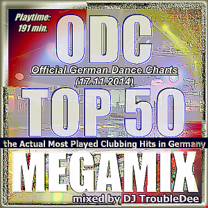 ODC Official German Dance Charts TOP 50 (17 Nov 2014) the MEGAMIX