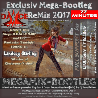 EXCLUSIV LIMITED Lindsey Stirling Sounds of Electronic Violin MEGAreMIX BOOTLEG 2017