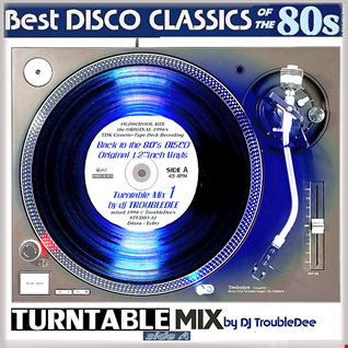 BEST 12'inch DISCO CLASSICS - TURNTABLE MIX (SIDE 1)
