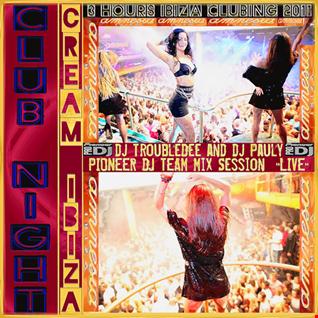 Cream Ibiza Party Amnesia 2011 (PioneerPro DJ Team: djTroubleDee and djPauly 3Hours Live Team Mix Session)