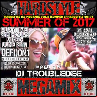 HARDSTYLE The MEGAMIX VOL 8 (Hardstyle Summer of 2017)