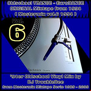 MASTERMIX  JUNI 1994 (orig.94s Vinyl Mixtape TRANCE-EuroDANCE) mixed by