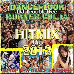 DANCEFLOOR BURNER the Ultimate HITMIX Edition May 2013 Vol 14