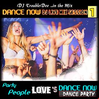 DANCE NOW PARTY *dj mIX sESSION PART.. 1*