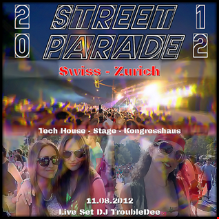 Street Parade Swiss Zurich Kongresshaus Tech House Stage DJ TroubleDee Live Set 2012 08 11