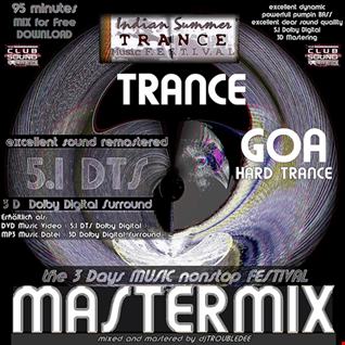 TRANCE, HARDTRANCE & GOA *FESTIVAL SPECIAL 5.1 DTS 3D MASTERMIX* by DJ TroubleDee