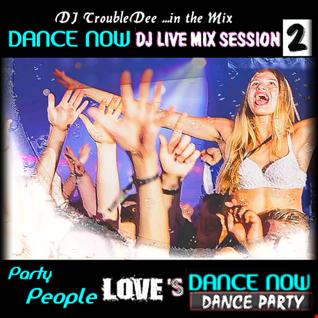 DANCE NOW PARTY *dj mIX sESSION PART.. 2*
