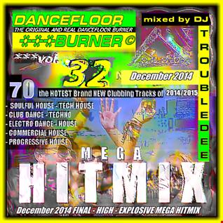 DANCEFLOOR BURNER VOL 32 the MEGA HITMIX Final Edition December 2014