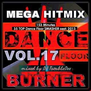 DANCEFLOOR BURNER VOL.17 the Mega Hitmix September 2013