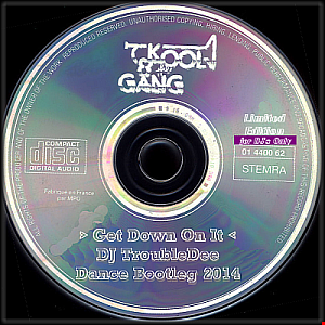 Kool@theGang  - Get Down On It (DJ TroubleDee Dance Bootleg 2014)