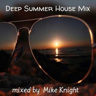 Deep Summer House Mix