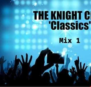 THE KNIGHT CLUB 'CLASSICS' Part 1