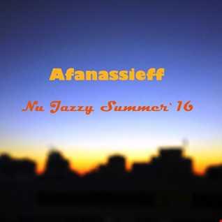 Afanassieff - Nu Jazzy Summer`16