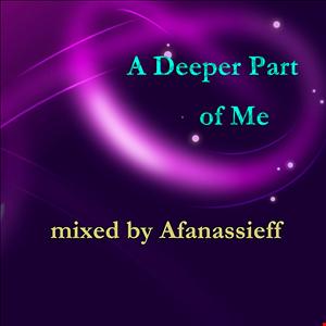 A Deeper Part of Me
