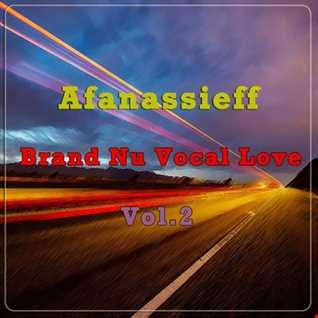 Afanassieff   Brand Nu Vocal Love (Vol.2)