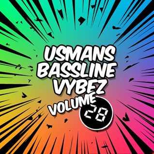 Usman's Bassline Vybez Volume 28