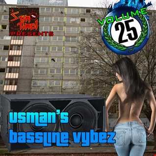 Usman's Bassline Vybez Volume 25