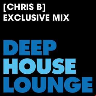 [Chris B] - www.deephouselounge.com exclusive