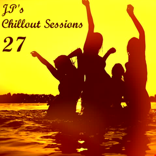 Aussie JP's Sunday Sessions Chillout Vol 27