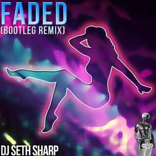 Faded (Zhu) Bootleg Remix