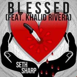 Blessed (feat. Khalid Rivera)