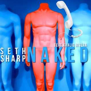 Naked (feat. Khalid Rivera)